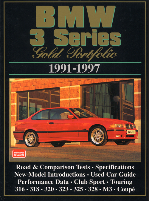 BMW 3 Series Gold Portfolio: 1991-1997  front cover