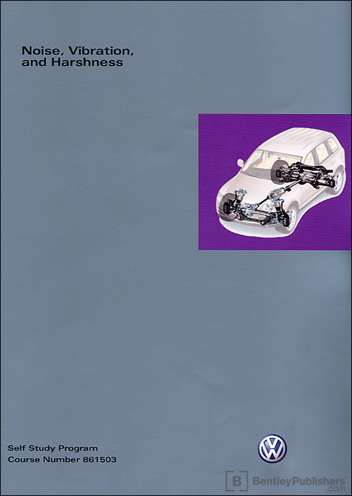 Volkswagen Noise, Vibration and Harshness Technical Service Training Self-Study Program front cover