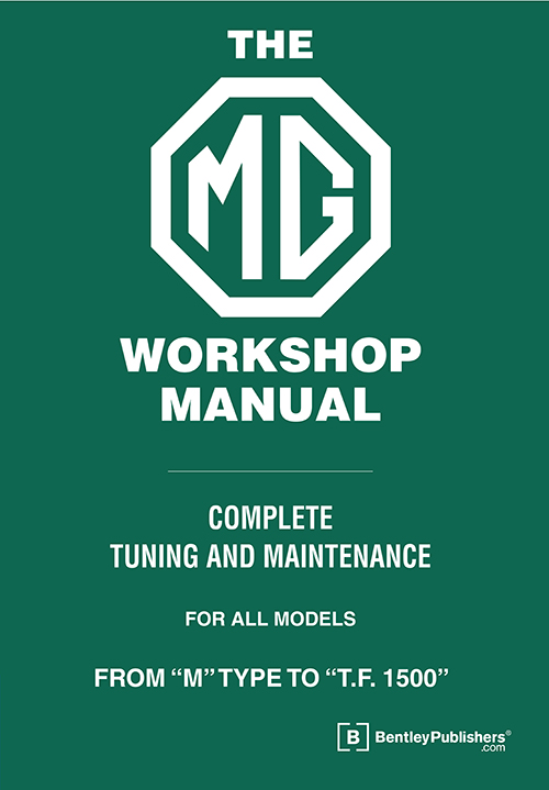 The MG Workshop Manual: 1929-1955 - front cover