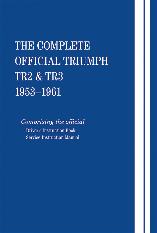 The Complete Official Triumph TR2 & TR3: 1953-1961 - front cover