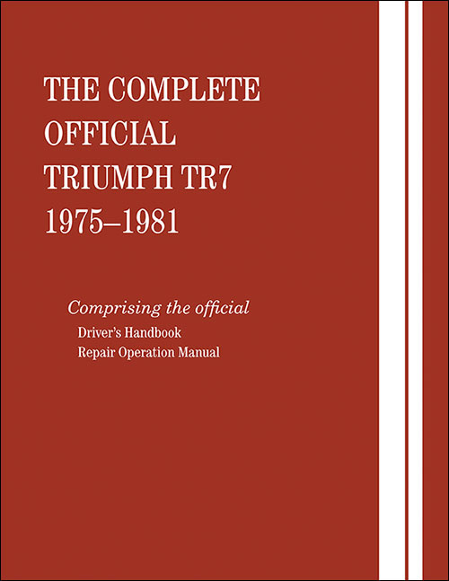 The Complete Official Triumph TR7: 1975-1981 - front cover