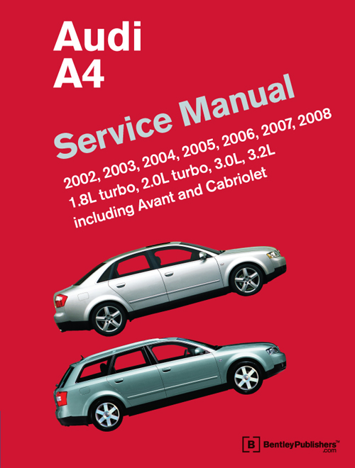 Audi A4 (B6, B7) Service Manual: 2002-2008 front cover