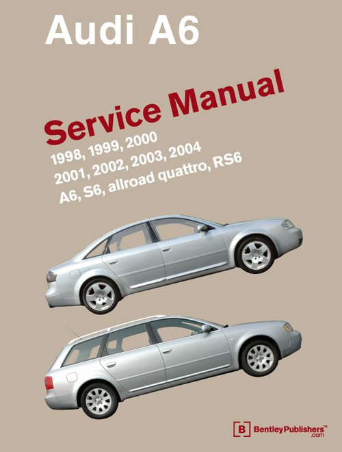 Audi A6 Service Manual: 1998-2004 front cover