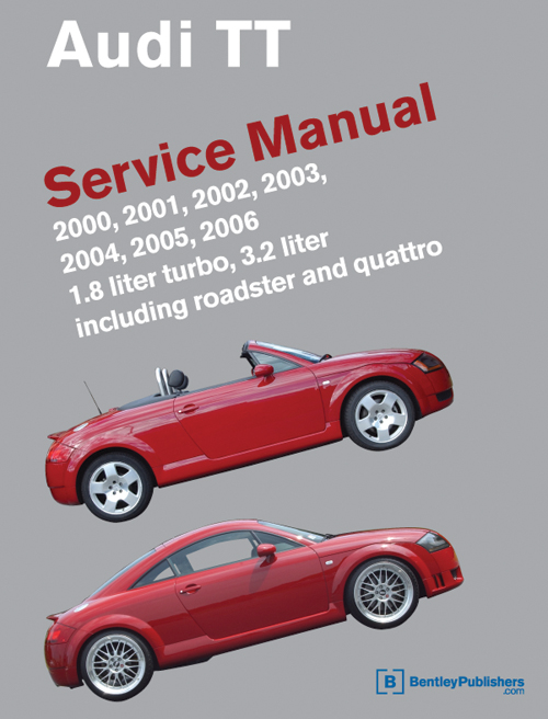 Audi TT Service Manual: 2000-2006 front cover