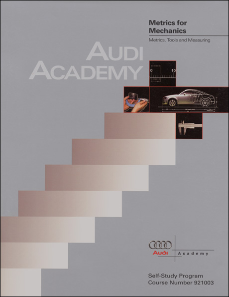 Audi Metrics for Mechanics Metrics, Tools and Measuring Technical Service Training Self-Study Program Front Cover
