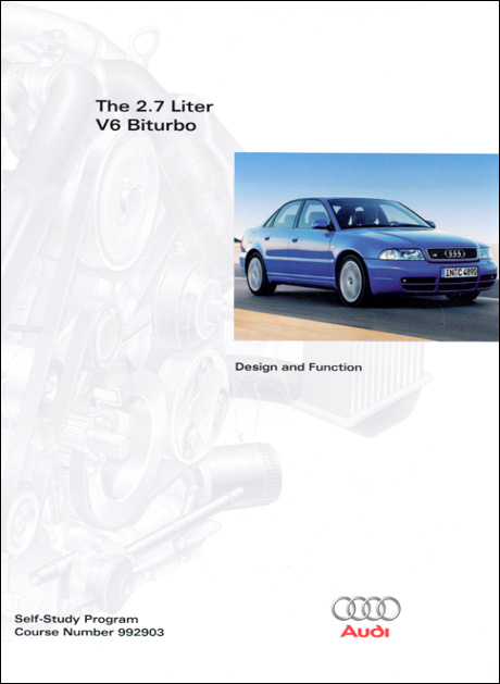 Audi 2.7 Liter V6 Biturbo Design and Function Technical Service Training Self-Study Program Front Cover