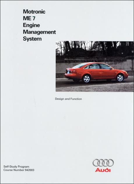 Audi Motronic ME 7 Engine Management System Design and Function