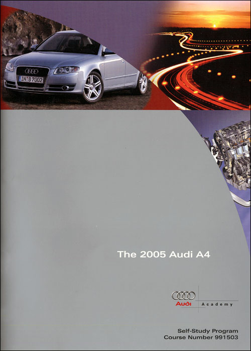 Audi A4 2005 - Vehicle Introduction Technical Service Training Self-Study Program front cover