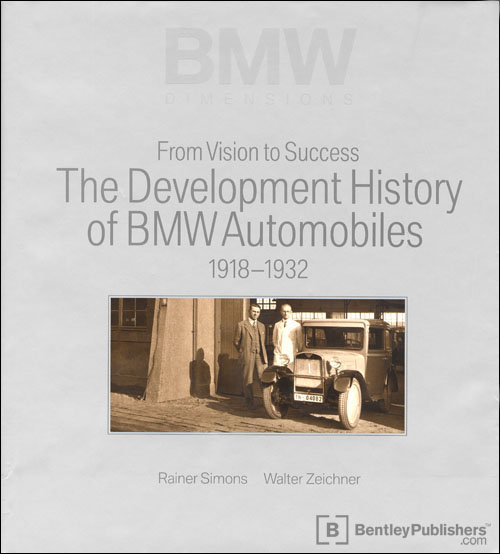 From Vision to Success: The Development History of BMW Automobiles: 1918-1932 front cover