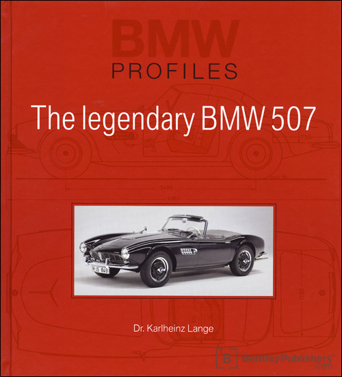 BMW Profiles 9: The Legendary BMW 507 front cover