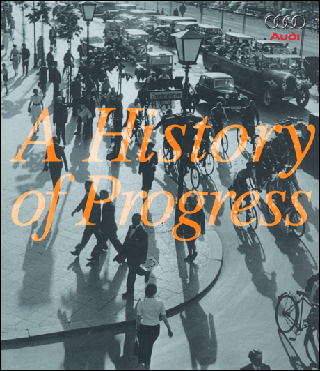 Audi: A History of Progress - 2nd Edition