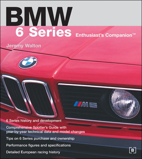 BMW 6 Series Enthusiast's Companion front cover