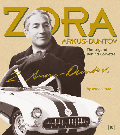 Zora Arkus-Duntov: The Legend Behind Corvette front cover