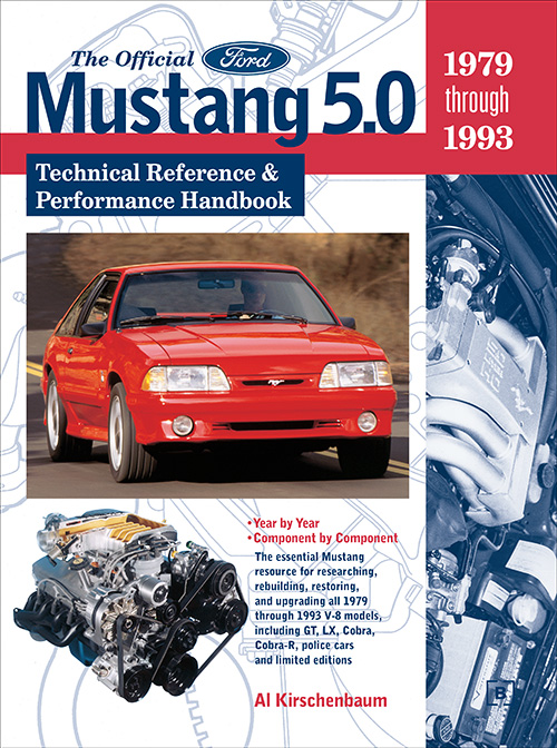 Official Ford Mustang 5.0 Technical Reference and Performance Handbook : 1979-1993