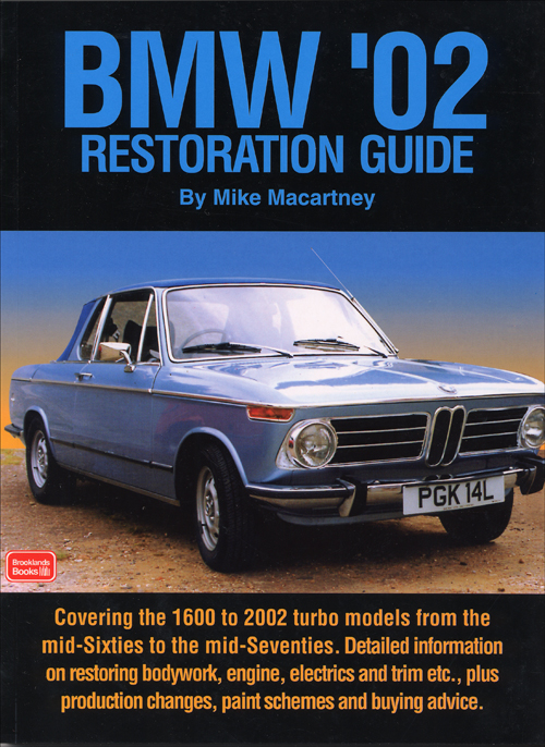 BMW '02 Restoration Guide: 1968-1976 front cover
