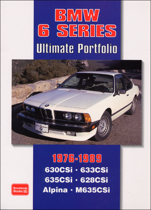 BMW 6 Series Ultimate Portfolio: 1976-1989 front cover