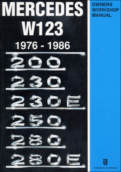 Mercedes W123 Repair Manual: 1976-1986, front cover