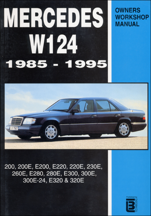 Mercedes W124 Repair Manual: 1985-1995 front cover
