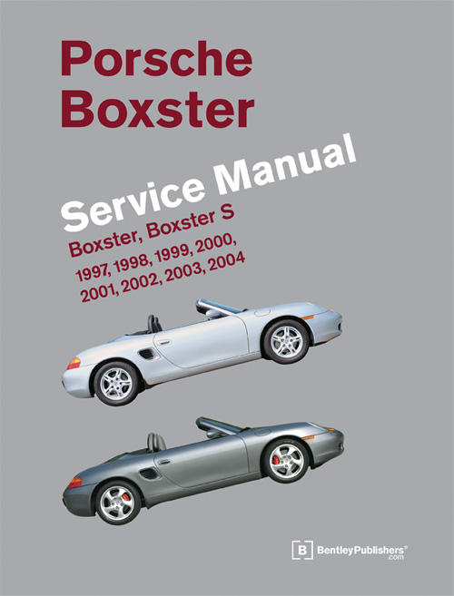 Porsche Boxster, Boxster S Service Manual: 1997-2004 front cover