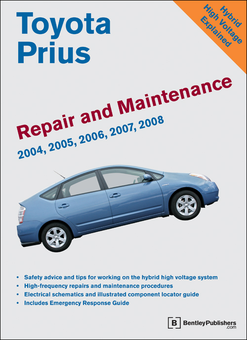 front cover toyota prius repair and maintenance manual 2004 2008 bentley. Black Bedroom Furniture Sets. Home Design Ideas