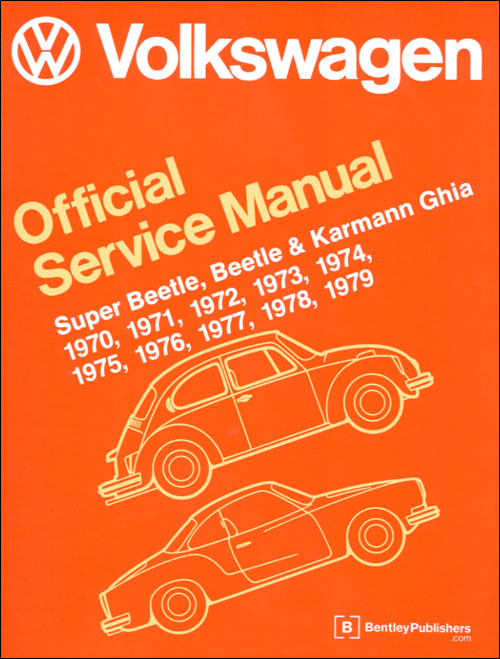 Volkswagen Super Beetle, Beetle and Karmann Ghia Official Service Manual Type 1: 1970-1979 front cover