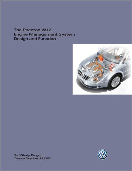 Volkswagen Phaeton W12 Engine Management System Design and Function Technical Service Training Self-Study Program Front Cover