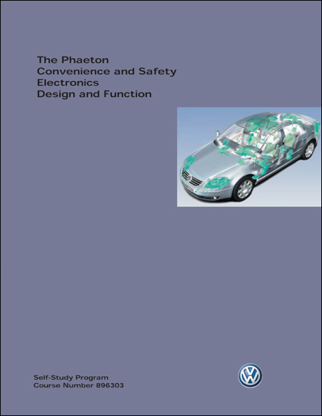 Volkswagen Phaeton Convenience and Safety Electronics Design and Function Technical Service Training Self-Study Program Front Cover