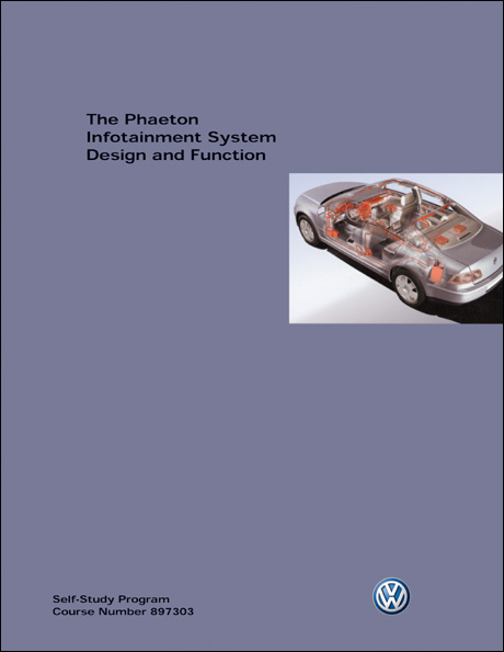 Volkswagen Phaeton Infotainment System Design and Function Technical Service Training Self-Study Program Front Cover