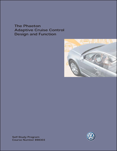 Volkswagen Phaeton Adaptive Cruise Control Design and Function Technical Service Training Self-Study Program Front Cover