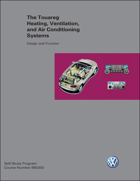 Volkswagen Touareg Heating, Ventilation, and Air Conditioning Systems Design and Function Technical Service Training Self-Study Program Front Cover