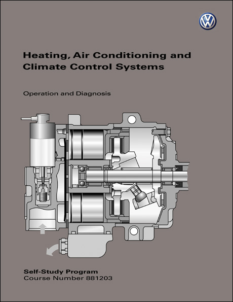 Volkswagen Heating, Air Conditioning and Climate Control Systems Operation and Diagnosis Technical Service Training Self-Study Program Front Cover