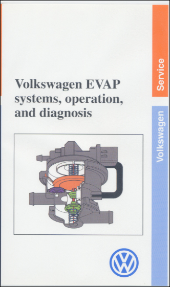 Volkswagen EVAP Systems, Operation and Diagnosis Technical Service Training Self-Study Program Front Cover