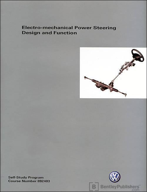 Volkswagen new Jetta Electro-mechanical Power Steering - Design and     Function Technical Service Training Self-Study Program