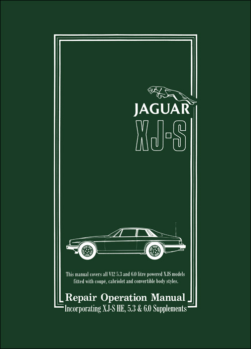 Jaguar XJS Workshop Manual: 1975-1988 1/2 (includes HE Supplement) Front Cover