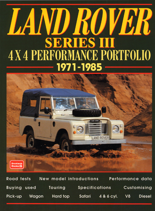 Land Rover Series III 4x4 Performance Portfolio: 1971-1985 front cover