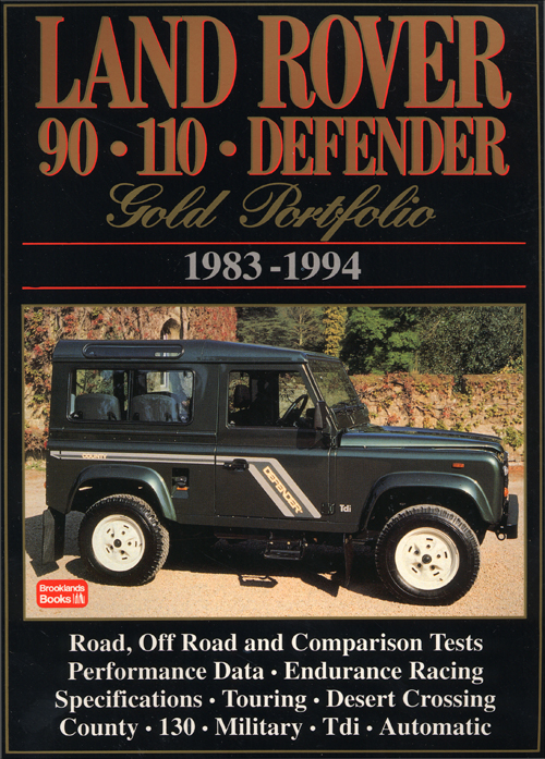 Land Rover Gold Portfolio - 90, 110, Defender: 1983-1994 front cover