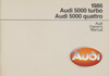 Audi 5000, turbo and quattro Owner's Manual: 1986