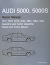 Audi 5000, 5000S: 1977-1983 Official Factory Repair Manual