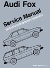 Audi Fox Service Manual: 1973-1979