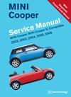 MINI Cooper Service Manual<br/>2002, 2003, 2004, 2005, 2006