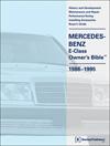 Mercedes-Benz E-Class (W124) Owner's Bible