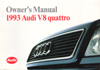 Audi V8 Quattro Owner's Manual: 1993