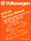 Volkswagen Super Beetle, Beetle & Karmann Ghia (Type 1)<br/>Official Service Manual:<br/> 1970, 1971, 1972, 1973, 1974,<br/>1975, 1976, 1977, 1978, 1979