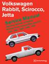 Volkswagen Rabbit, Scirocco, Jetta (A1) Gasoline Service Manual:<br>1980, 1981, 1982, 1983, 1984